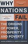 About The Book What makes one nation successful in obtaining wealth, prosperity and power, while another nation succumbs to poverty? Is it the cultural differences, economic institutions, geography, or other factors? Why Nations Fail: The Origins...