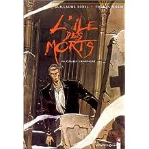 L'Île des morts, tome 1 : In cauda venenum