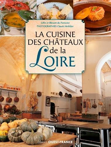 CUISINE DES CHATEAUX DE LA LOIRE