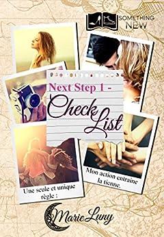 Next Step, tome 1 : Check List par [Luny, Marie]