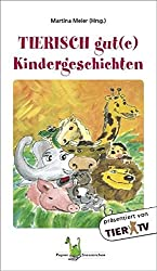 Tierisch gute Kindergeschichten