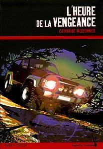 """Afficher """"Heure de la vengeance (L')"""""""