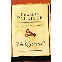 The Unburied by Charles Palliser (2015-04-09)