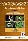 Ethnobotany of India, Volume 3: North-East India and the Andaman and Nicobar Islands