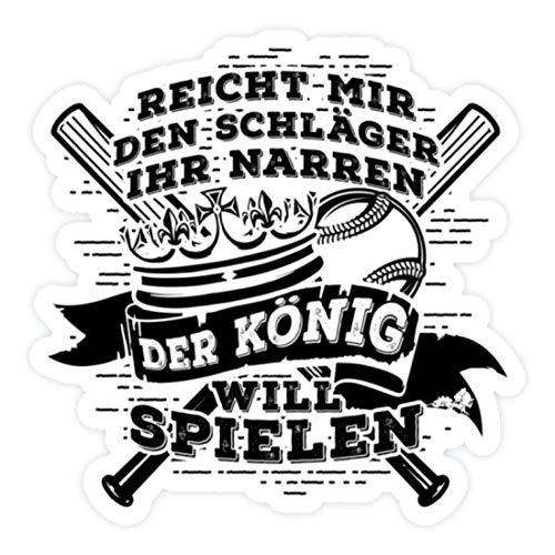 shirt-o-magic Aufkleber Baseball: Der König will spielen - Sticker - 5x5cm - Weiß