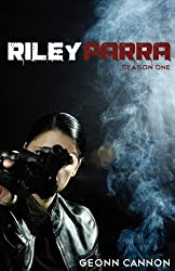 Riley Parra Season One by Geonn Cannon (2011-05-02)
