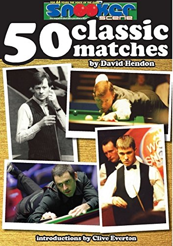 Snooker Scenes 50 Classic Matches (English Edition) eBook: David ...