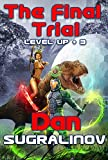 Best Fiction Book Series - The Final Trial (Level Up Book #3) LitRPG Review