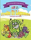 Livre à Colorier Pour Enfants Sur Les Fruits Et Légumes