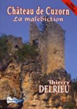 Chateau de Cuzorn : la malediction