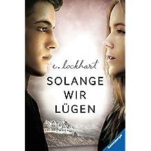 Solange wir lügen (Jugendliteratur) (German Edition)