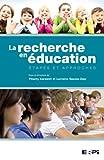 La recherche en éducation - Etapes et approches