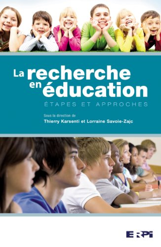La recherche en éducation : Etapes et approches