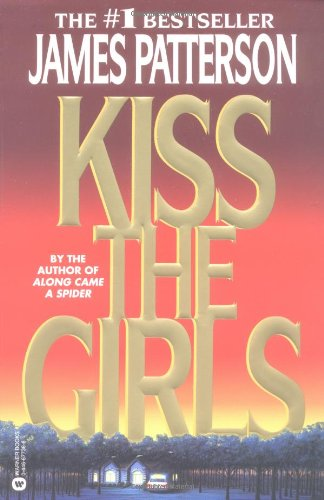 Kiss the Girls (Alex Cross)