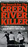 The Search For the Green River Killer