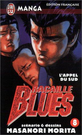Racaille Blues, tome 8 : L'Appel du sud par Masanori Morita