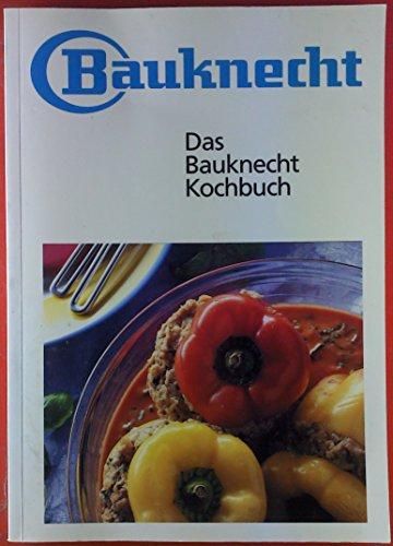 Preisvergleich Produktbild Bauknecht. Das Bauknecht Kochbuch