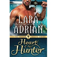 Heart of the Hunter (Dragon Chalice) (Volume 1) by Lara Adrian (2015-04-06)