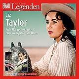 Liz Taylor. 2 CDs Frau im Spiegel - Legenden