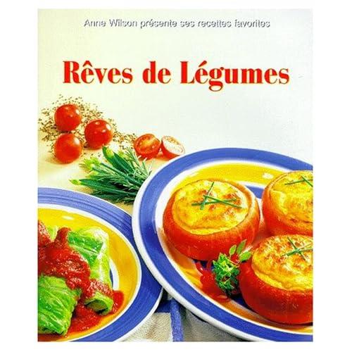 REVES DE LEGUMES