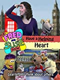 The Fred and Susie Show: Have a Helping Heart [OV]