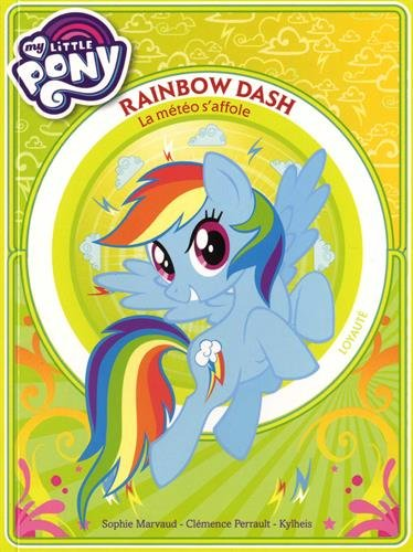 My little pony - Rainbow Dash - La mto s'affole - Premire lecture - Tome 2