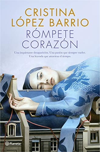 Rómpete, corazón (Volumen independiente) (Spanish Edition)