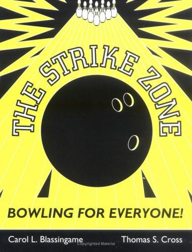The Strike Zone: Bowling for Everyone! por Carol J. Blassingame