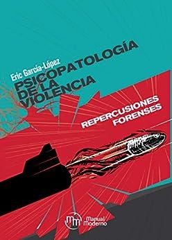 Psicopatología de la violencia Descargar PDF Ahora