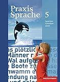 Praxis Sprache - Allgemeine Ausgabe 2010: Schülerband 5