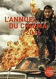 L'annuel du cinéma : Tous les films 2015