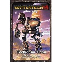 BattleTech Legenden 10 - Das Blut der Kerensky: Tödliches Erbe