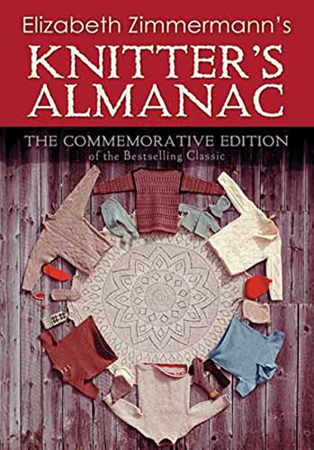 Elizabeth Zimmermann's Knitter's Almanac: The Commemorative Edition (Dover Knitting, Crochet, Tatting, Lace) (English Edition) -