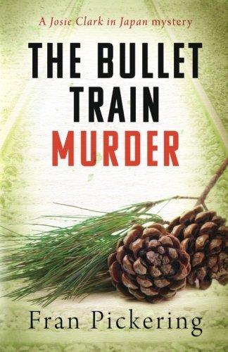 The Bullet Train Murder (Josie Clark 3)