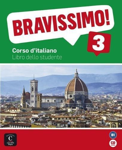 Bravissimo! 3. Libro dello studente CD (Texto Italiano)