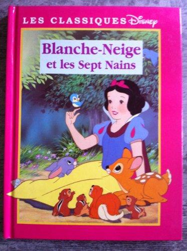 Les classiques Disney - Blanche Neige et...