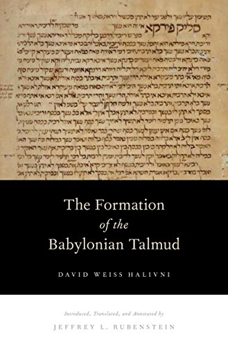 The Formation of the Babylonian Talmud (English Edition)