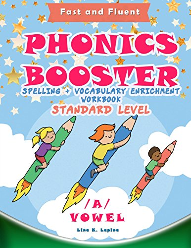 Phonics Booster: A vowel (Standard): Spelling + Vocabulary Enrichment