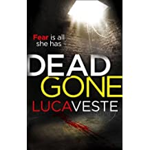 DEAD GONE by Veste, Luca (2014) Paperback