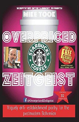 Overpriced Zeitgeist por Michael Took
