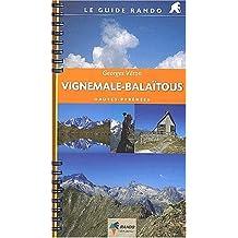 Le guide rando : Vignemale-Balaïtous
