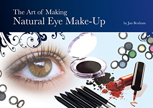 the-art-of-making-natural-eye-make-up-cosmetic-making-book-6-english-edition