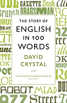 The Story of English in 100 Words par [Crystal, David]