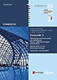 Eurocode 3 Bemessung und Konstruktion von Stahlbauten: Band 1: Allgemeine Regeln und Hochbau DIN EN 1993-1-1 mit Nationalem Anhang Kommentar und Beispiele (Beuth Kommentar)