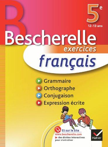 Franais 5e - Bescherelle: Cahier d'exercices