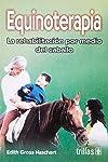 https://libros.plus/equinoterapia-equinotherapy-la-rehabilitacion-por-medio-del-caballo/
