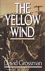 The Yellow Wind by David Grossman (1988-06-23)