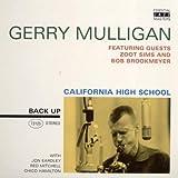 California High School by Gerry Mulligan (2006-04-25)