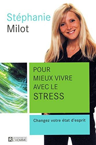 POUR MIEUX VIVRE AVEC LE STRESS par Collectif