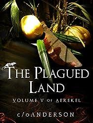 Aerekel Volume V: The Plagued Land